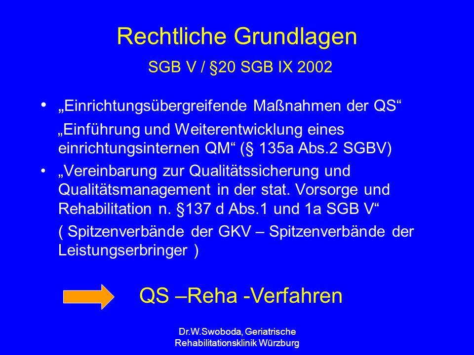 Rechtliche Grundlagen SGB V / §20 SGB IX 2002