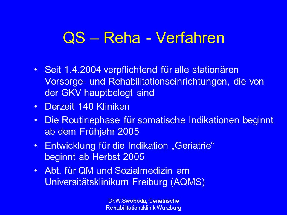 Dr.W.Swoboda, Geriatrische Rehabilitationsklinik Würzburg