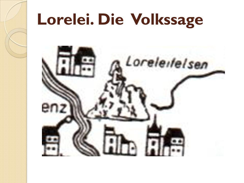 Lorelei. Die Volkssage