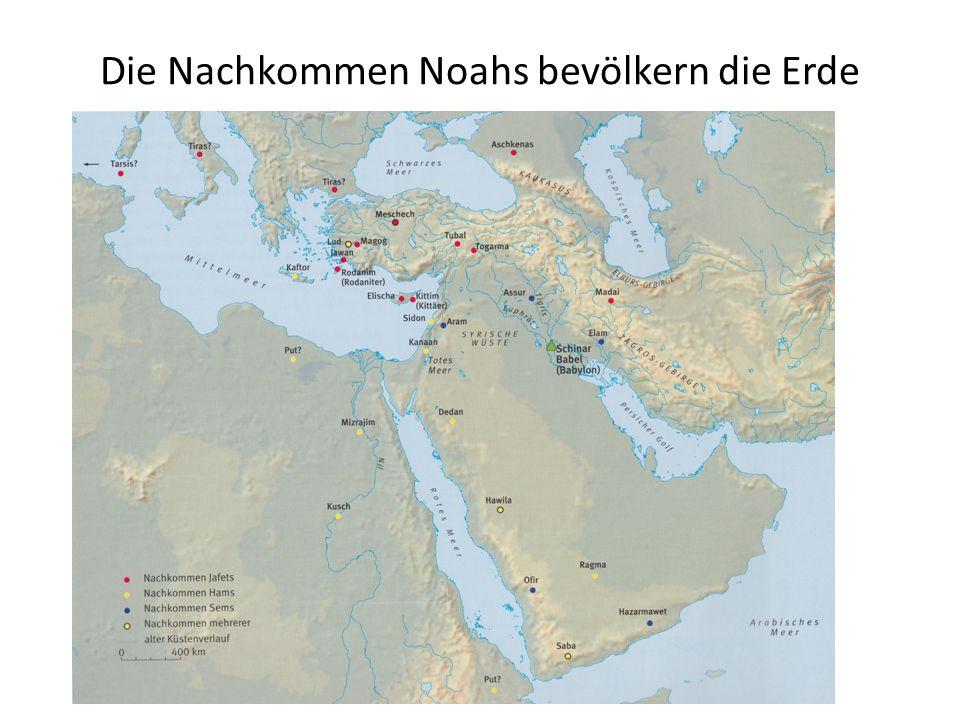 Die Nachkommen Noahs bevölkern die Erde