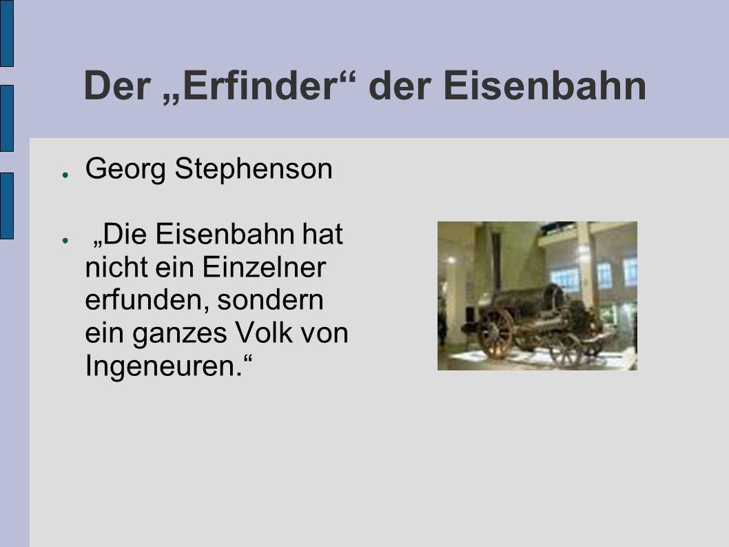 """Der """"Erfinder der Eisenbahn"""