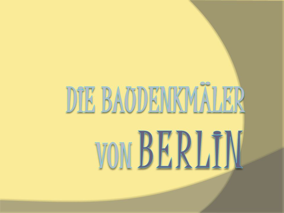 Die Baudenkmäler von Berlin