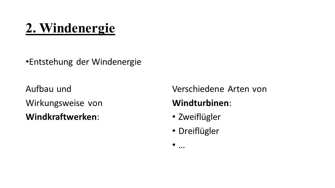 2. Windenergie Entstehung der Windenergie
