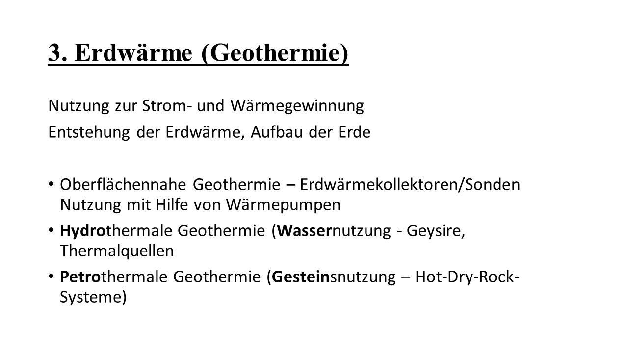 3. Erdwärme (Geothermie)