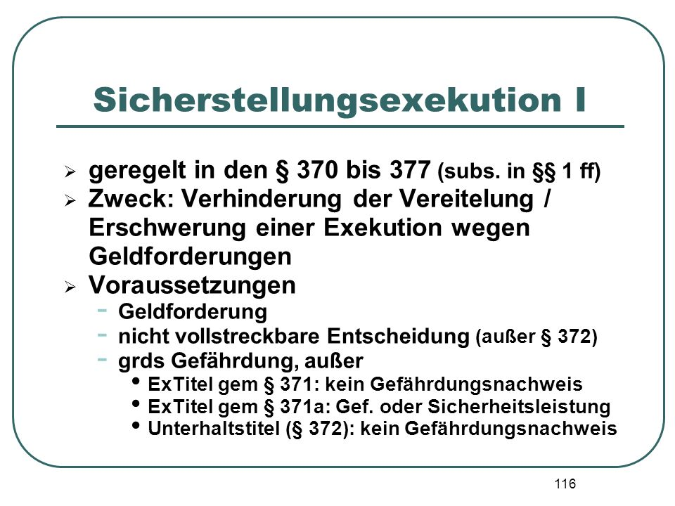 Sicherstellungsexekution I