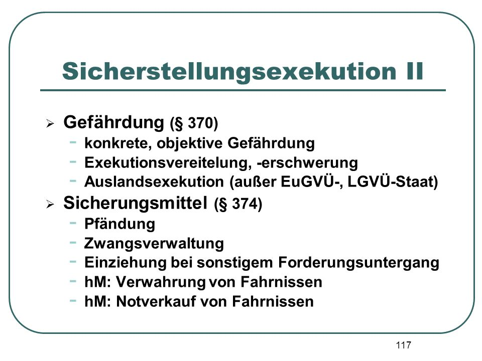 Sicherstellungsexekution II