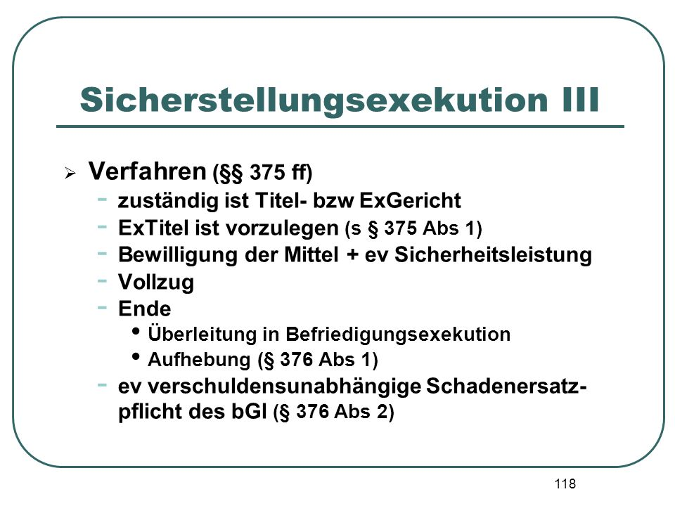 Sicherstellungsexekution III