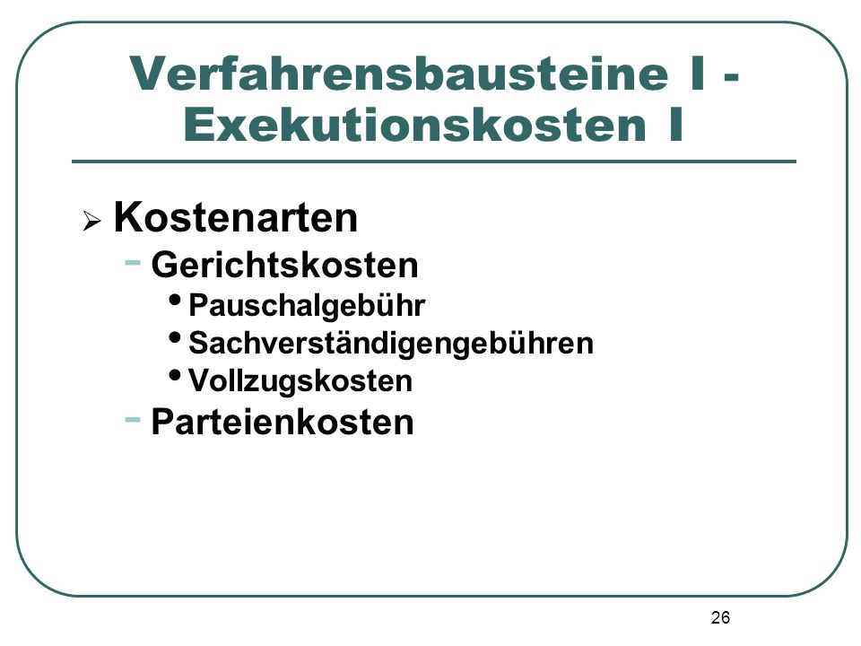 Verfahrensbausteine I - Exekutionskosten I