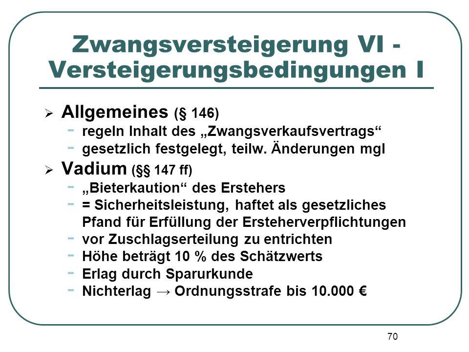 Zwangsversteigerung VI - Versteigerungsbedingungen I
