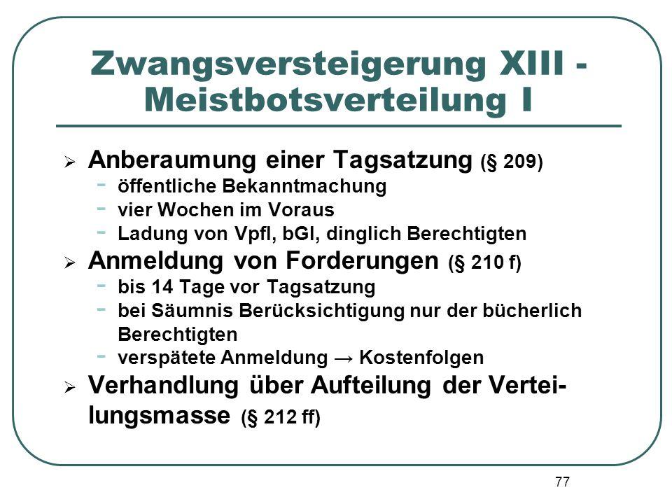 Zwangsversteigerung XIII - Meistbotsverteilung I