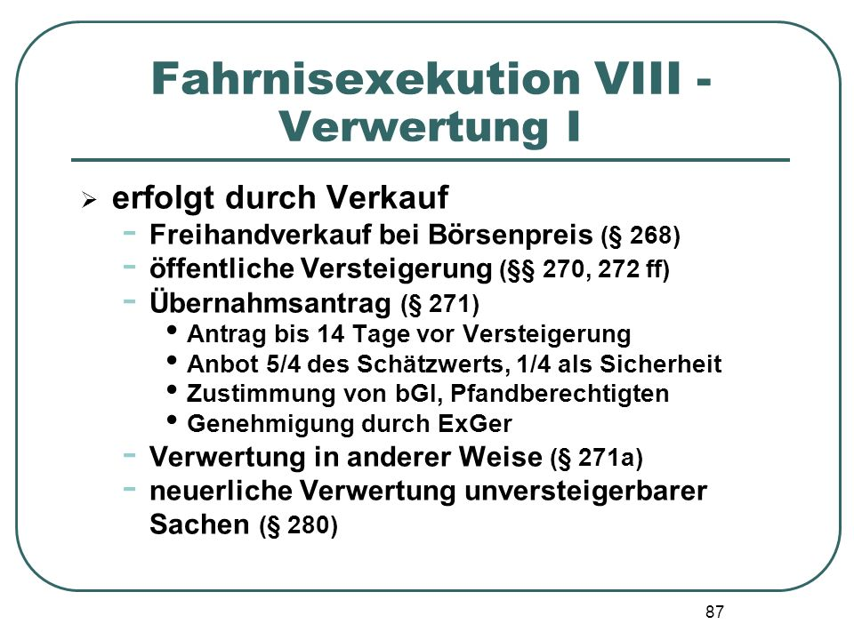 Fahrnisexekution VIII - Verwertung I