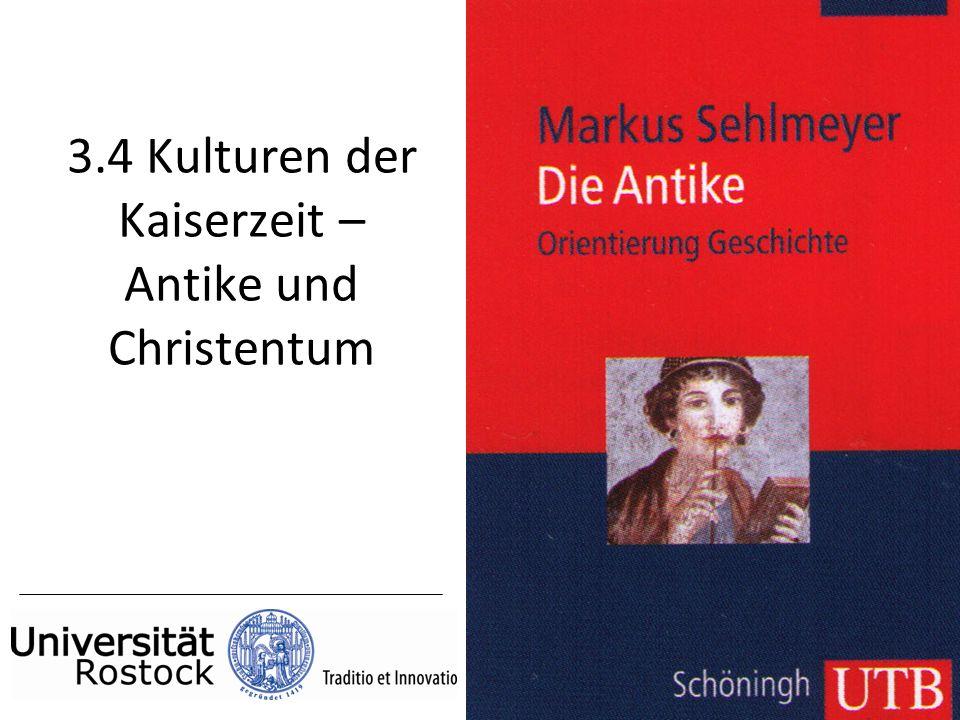 3.4 Kulturen der Kaiserzeit – Antike und Christentum