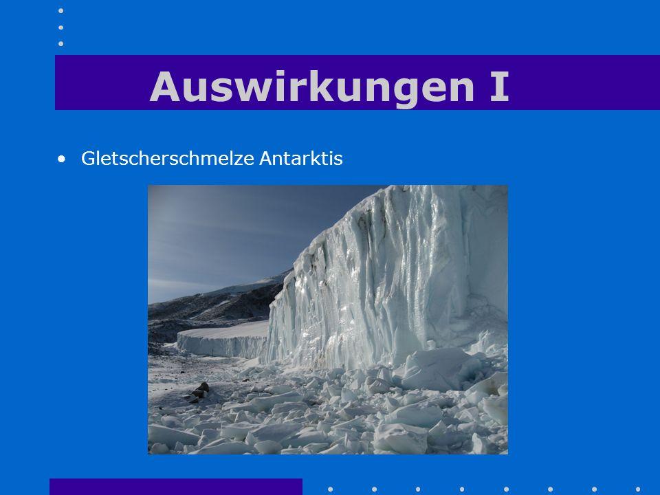 Auswirkungen I Gletscherschmelze Antarktis