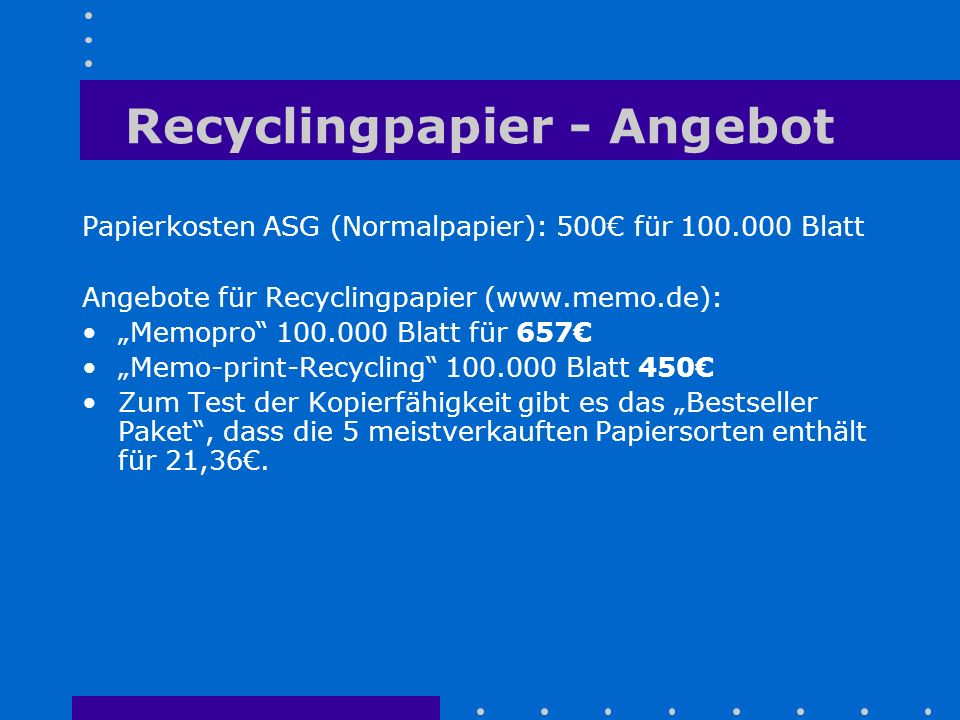 Recyclingpapier - Angebot