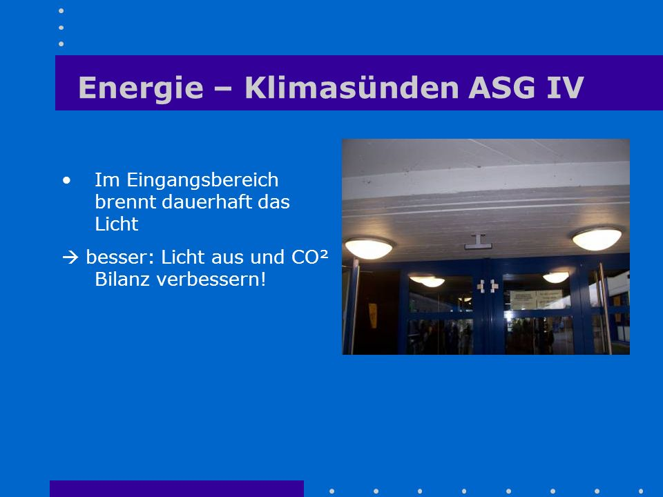 Energie – Klimasünden ASG IV