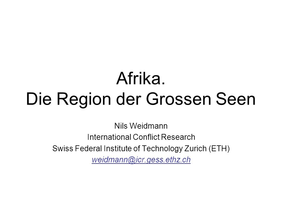 Afrika. Die Region der Grossen Seen