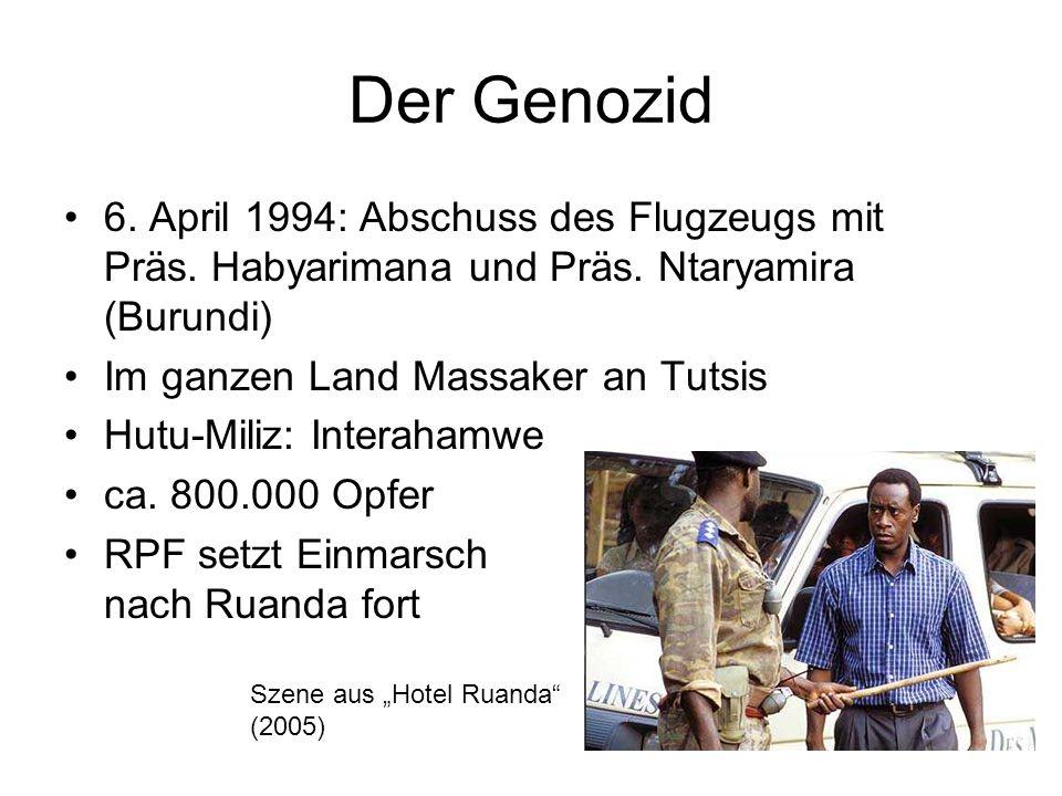 Der Genozid 6. April 1994: Abschuss des Flugzeugs mit Präs. Habyarimana und Präs. Ntaryamira (Burundi)