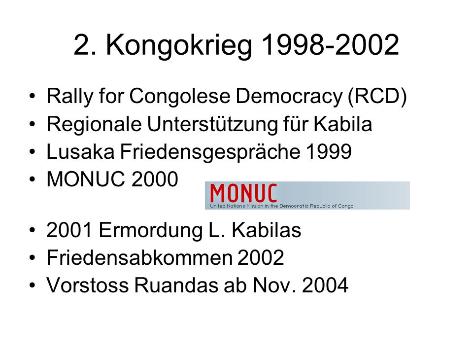 2. Kongokrieg 1998-2002 Rally for Congolese Democracy (RCD)