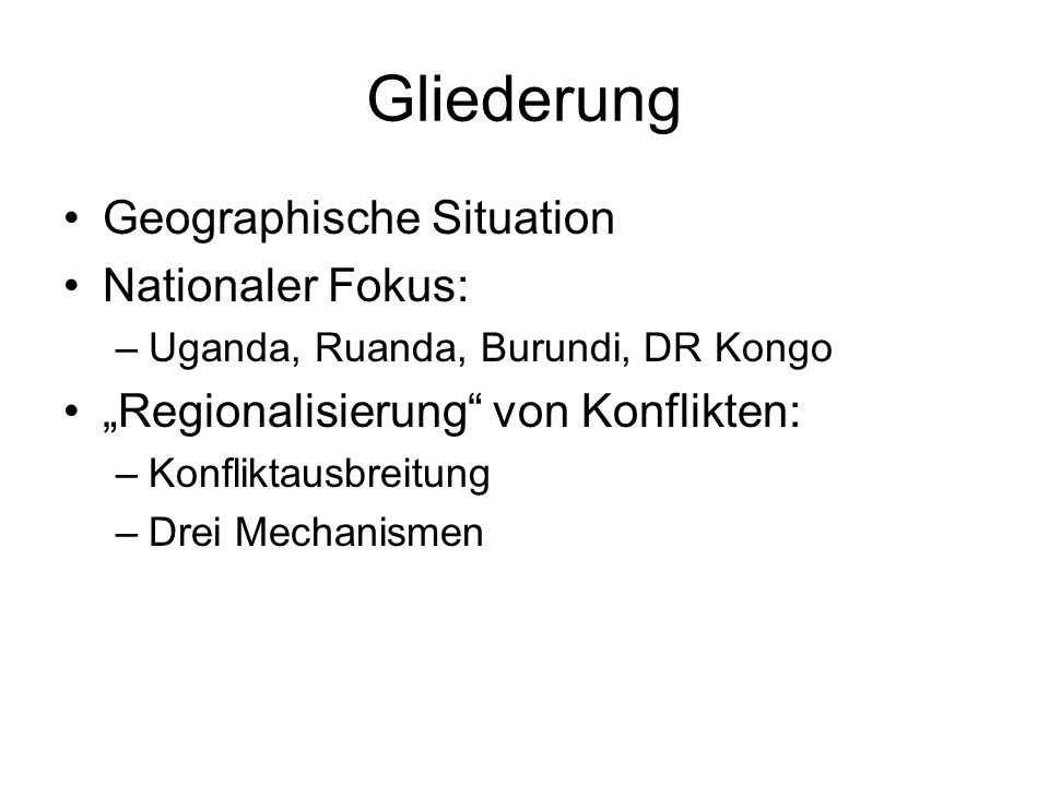Gliederung Geographische Situation Nationaler Fokus: