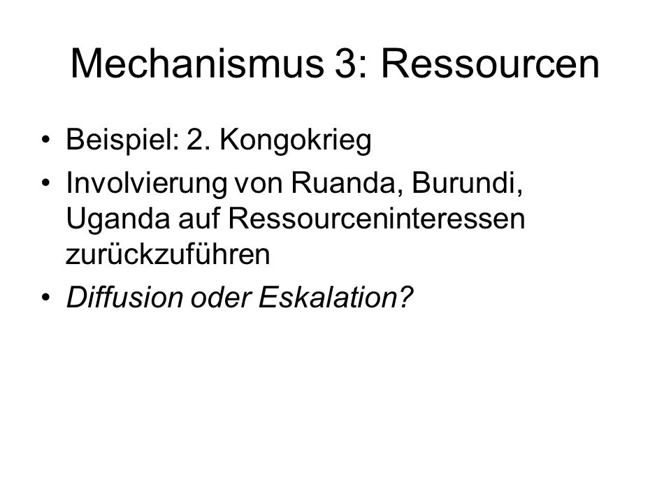 Mechanismus 3: Ressourcen