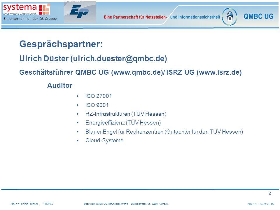 Gesprächspartner: Ulrich Düster (ulrich.duester@qmbc.de)