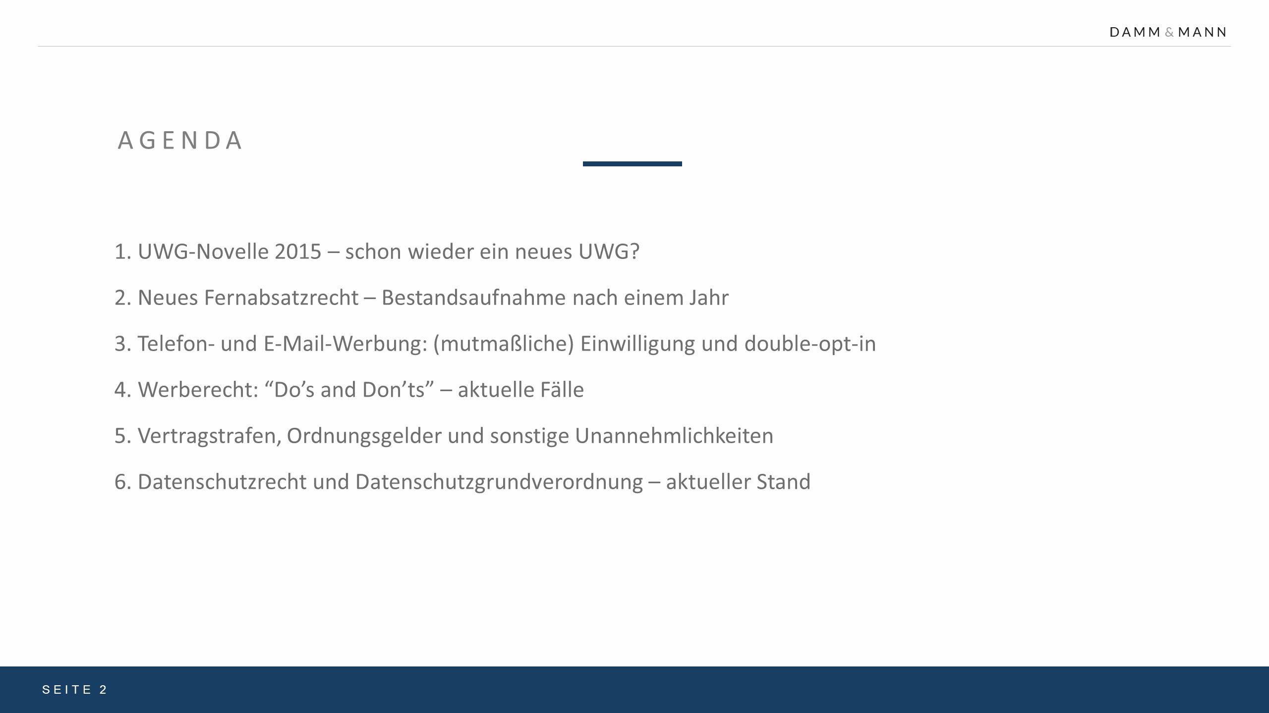 Agenda 1. UWG-Novelle 2015 – schon wieder ein neues UWG