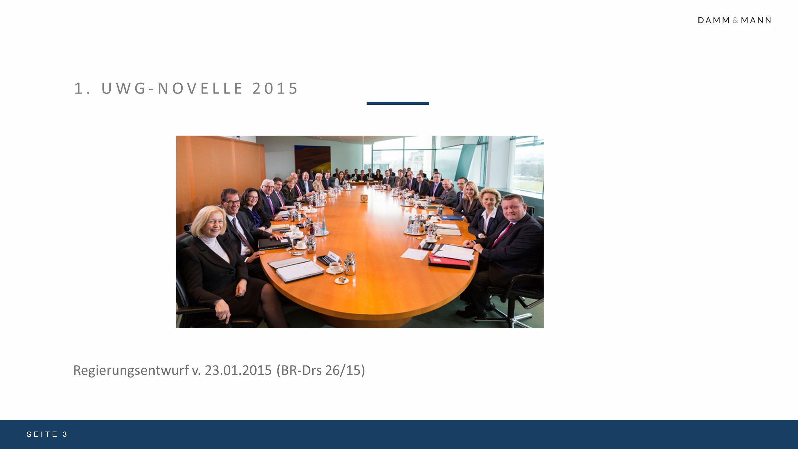 1. UWG-Novelle 2015 Regierungsentwurf v. 23.01.2015 (BR-Drs 26/15)