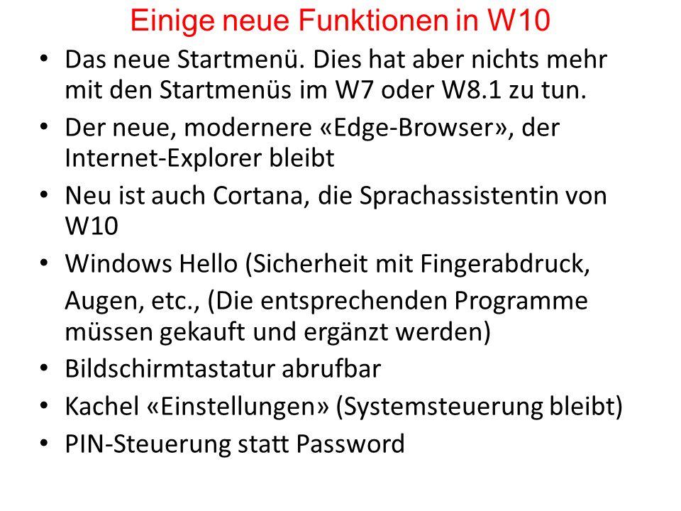 Einige neue Funktionen in W10