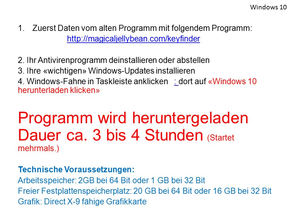 Windows 10 Zuerst Daten vom alten Programm mit folgendem Programm: http://magicaljellybean.com/keyfinder.