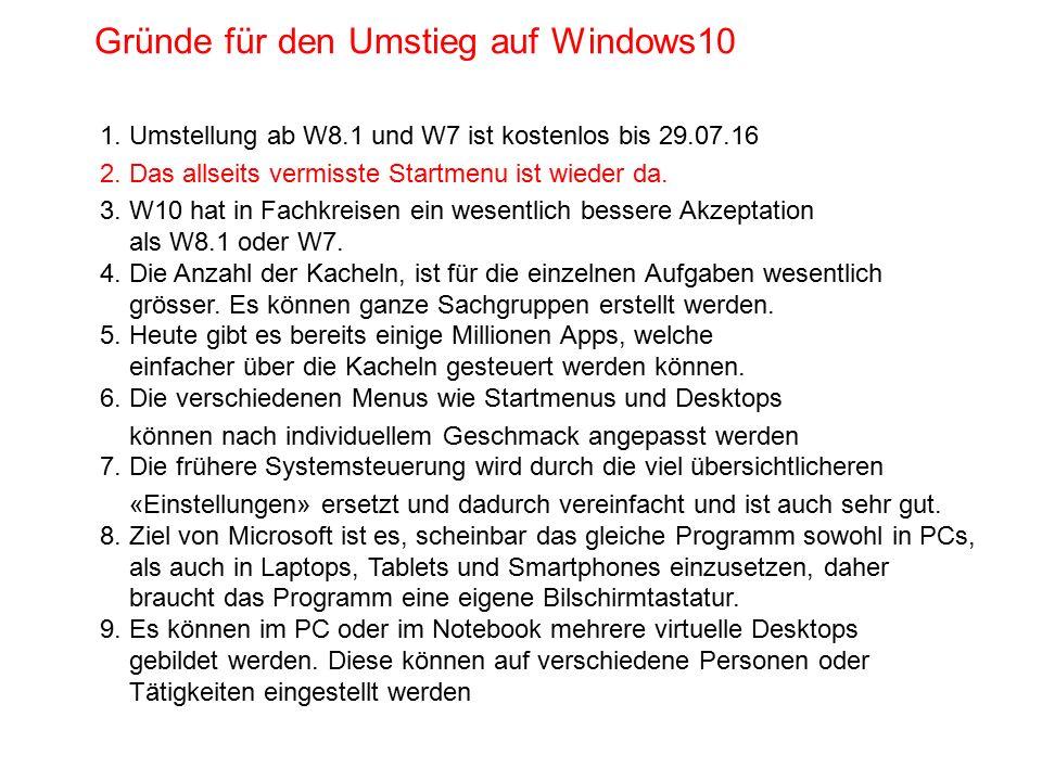 Gründe für den Umstieg auf Windows10 1. Umstellung ab W8