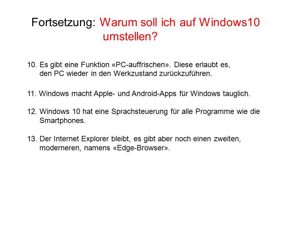Fortsetzung: Warum soll ich auf Windows10 umstellen