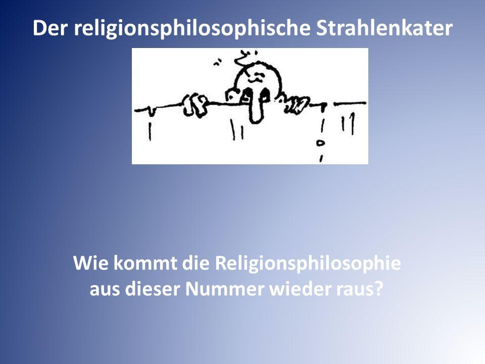 Der religionsphilosophische Strahlenkater