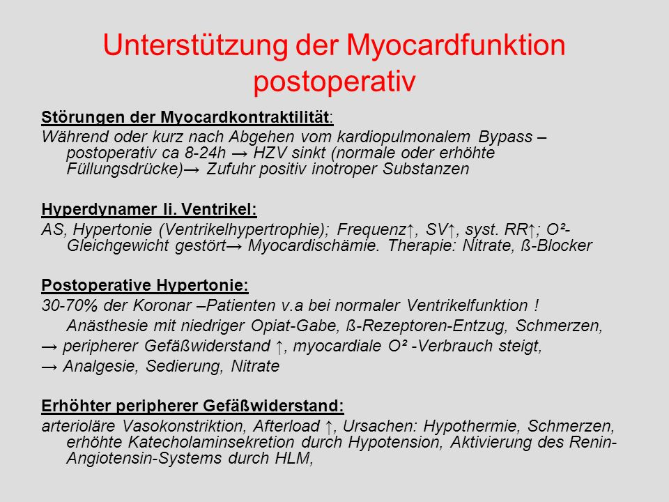 Unterstützung der Myocardfunktion postoperativ