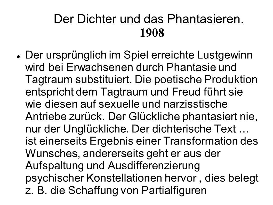 Der Dichter und das Phantasieren. 1908