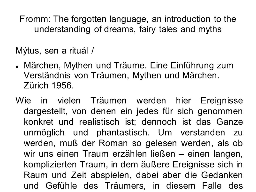 Fromm: The forgotten language, an introduction to the understanding of dreams, fairy tales and myths