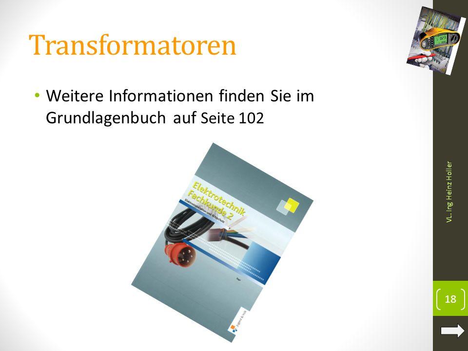 Transformatoren Weitere Informationen finden Sie im Grundlagenbuch auf Seite 102.