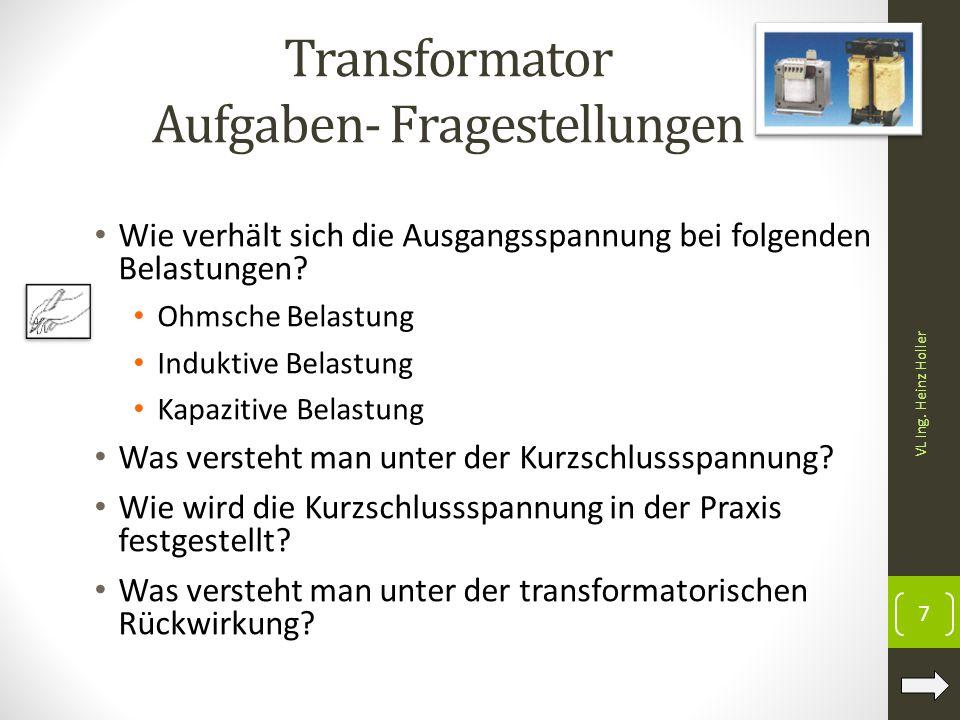 Transformator Aufgaben- Fragestellungen