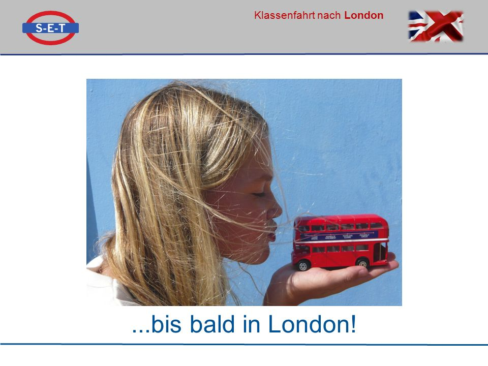 ...bis bald in London!