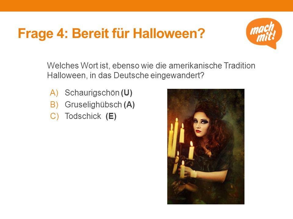Frage 4: Bereit für Halloween