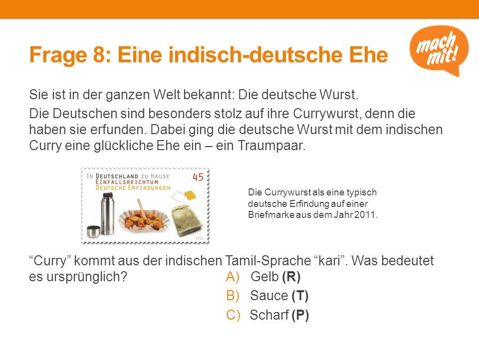 Frage 8: Eine indisch-deutsche Ehe