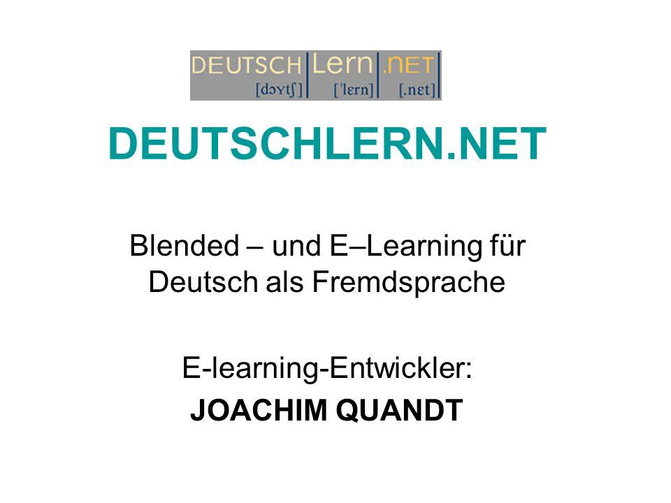 DEUTSCHLERN.NET Blended – und E–Learning für Deutsch als Fremdsprache