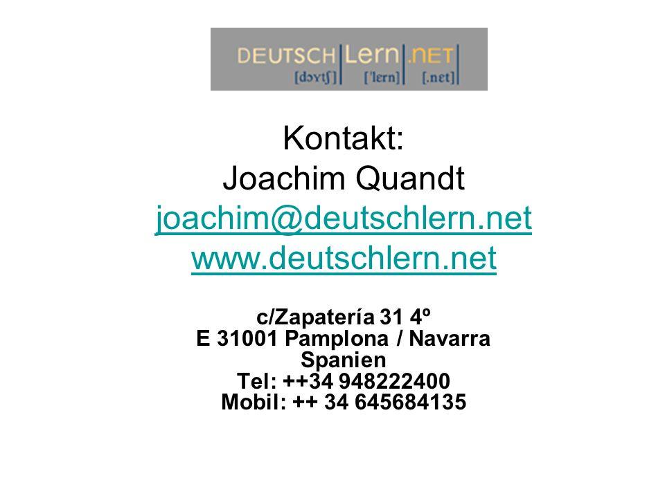 Kontakt: Joachim Quandt joachim@deutschlern.net www.deutschlern.net