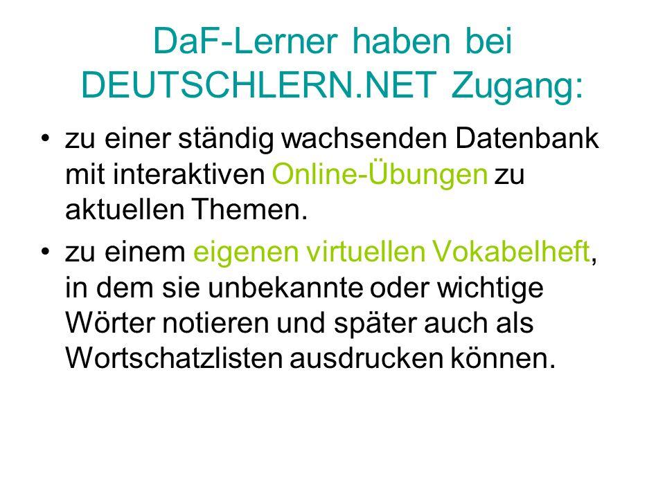 DaF-Lerner haben bei DEUTSCHLERN.NET Zugang: