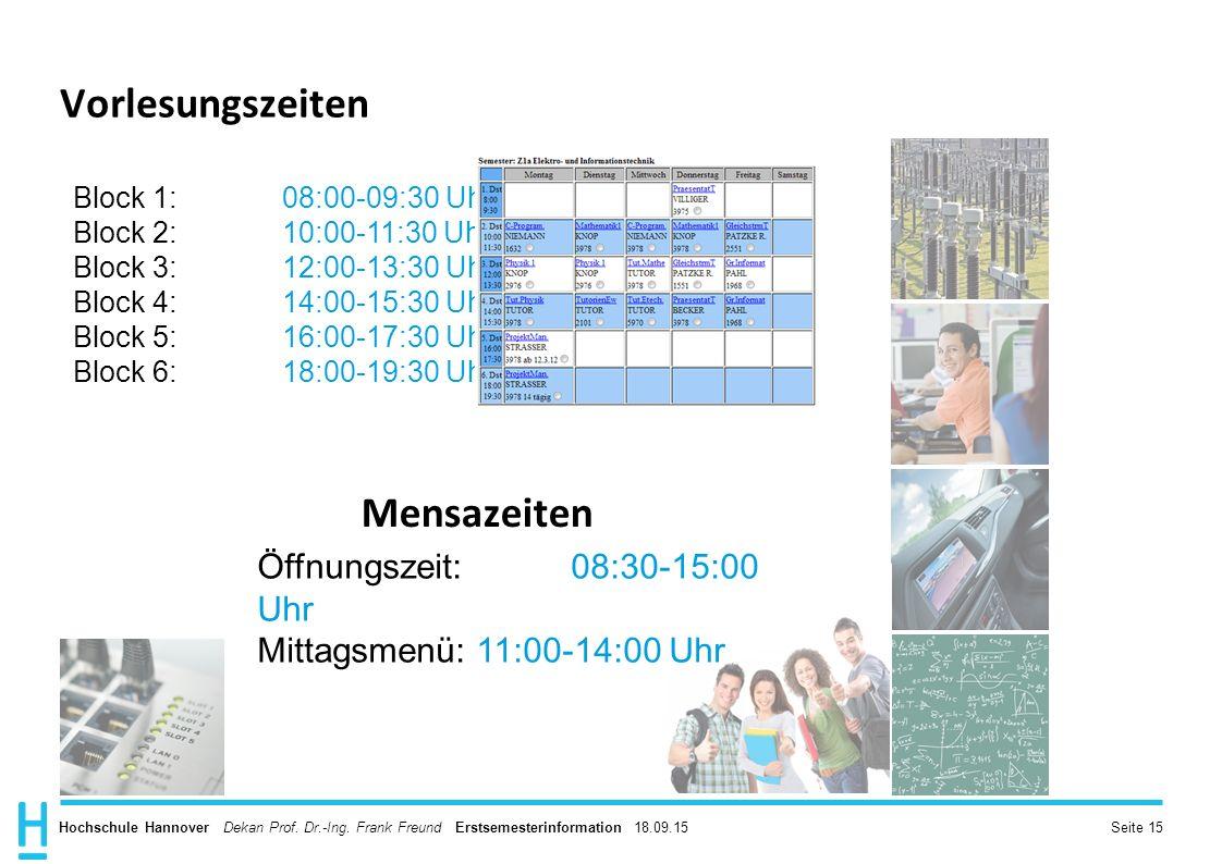 Vorlesungszeiten Mensazeiten Öffnungszeit: 08:30-15:00 Uhr
