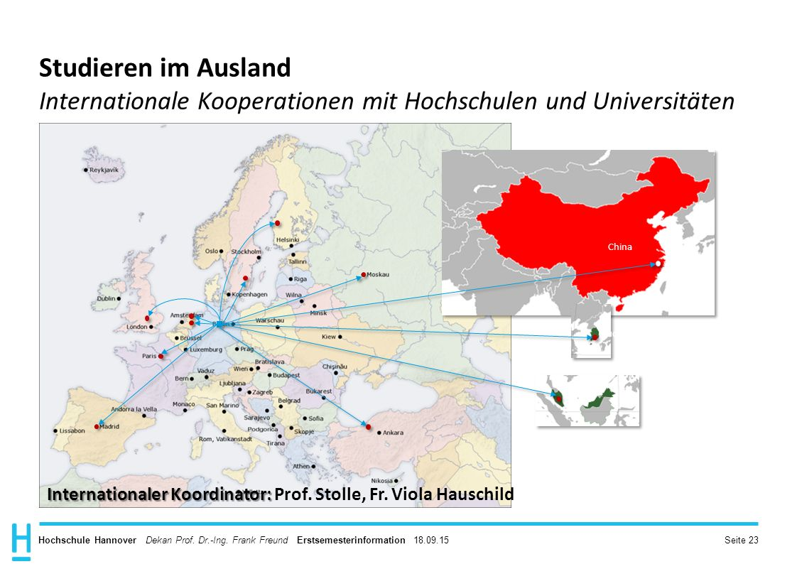 Internationaler Koordinator: Prof. Stolle, Fr. Viola Hauschild