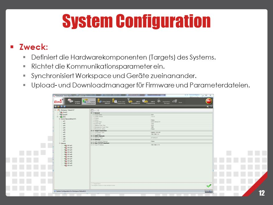 System Configuration Zweck: