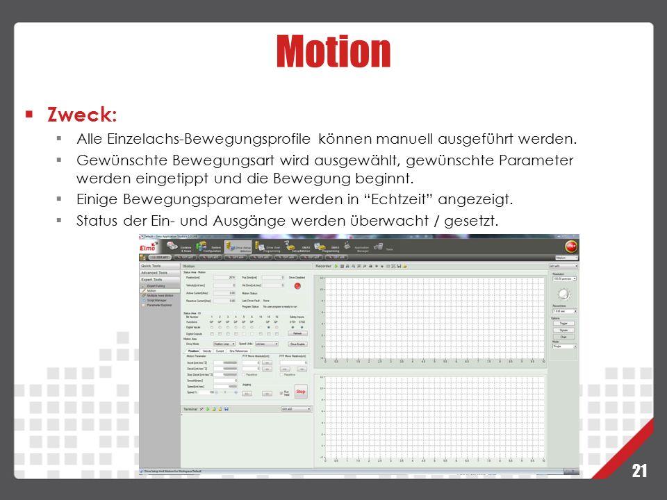 Motion Zweck: Alle Einzelachs-Bewegungsprofile können manuell ausgeführt werden.