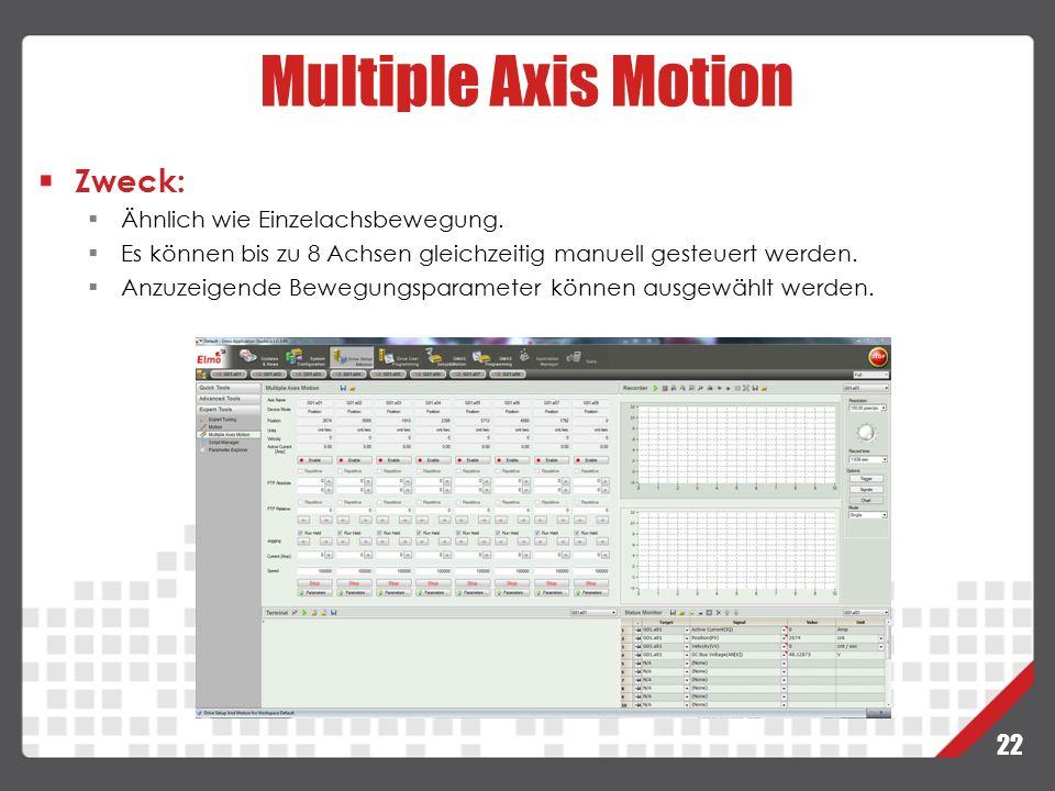 Multiple Axis Motion Zweck: Ähnlich wie Einzelachsbewegung.