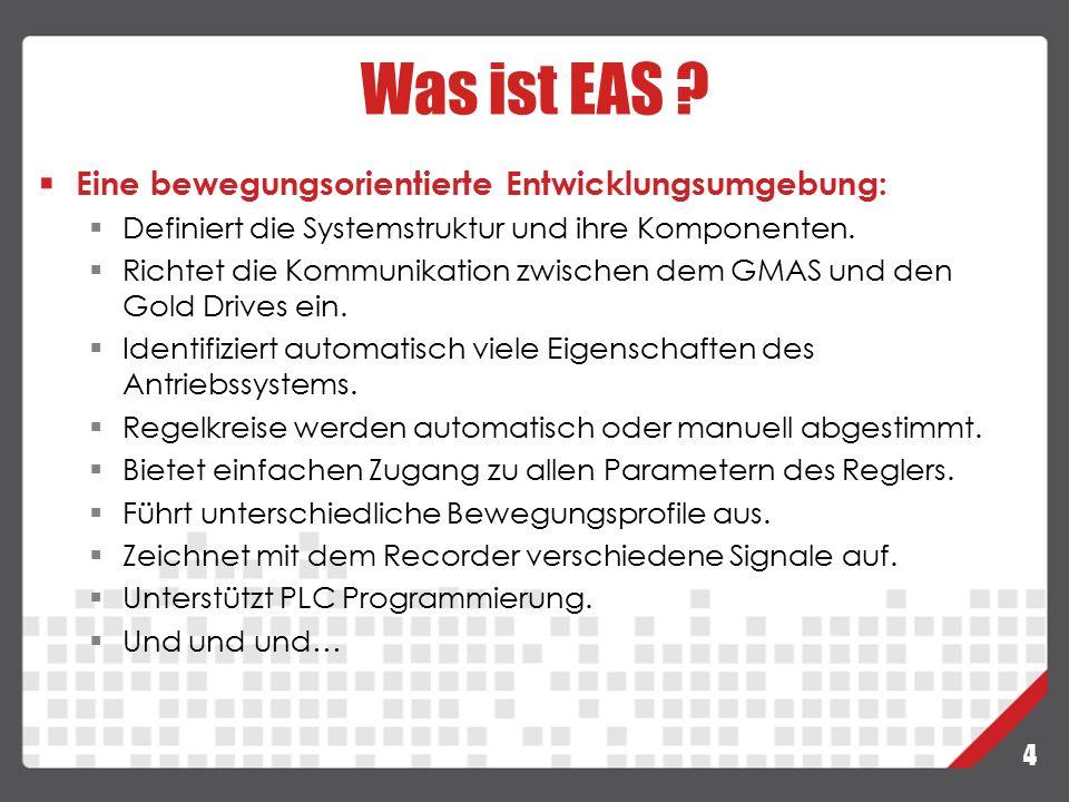 Was ist EAS Eine bewegungsorientierte Entwicklungsumgebung: