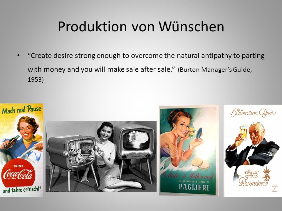Produktion von Wünschen